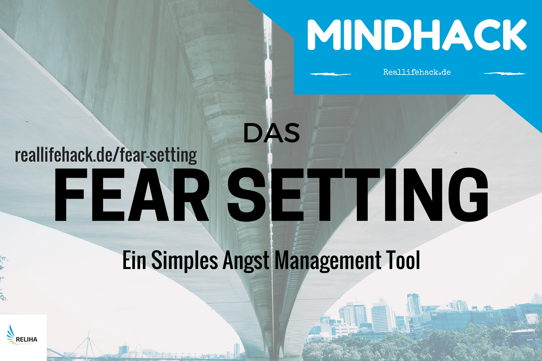 Fear Setting – Das Angst Management Tool