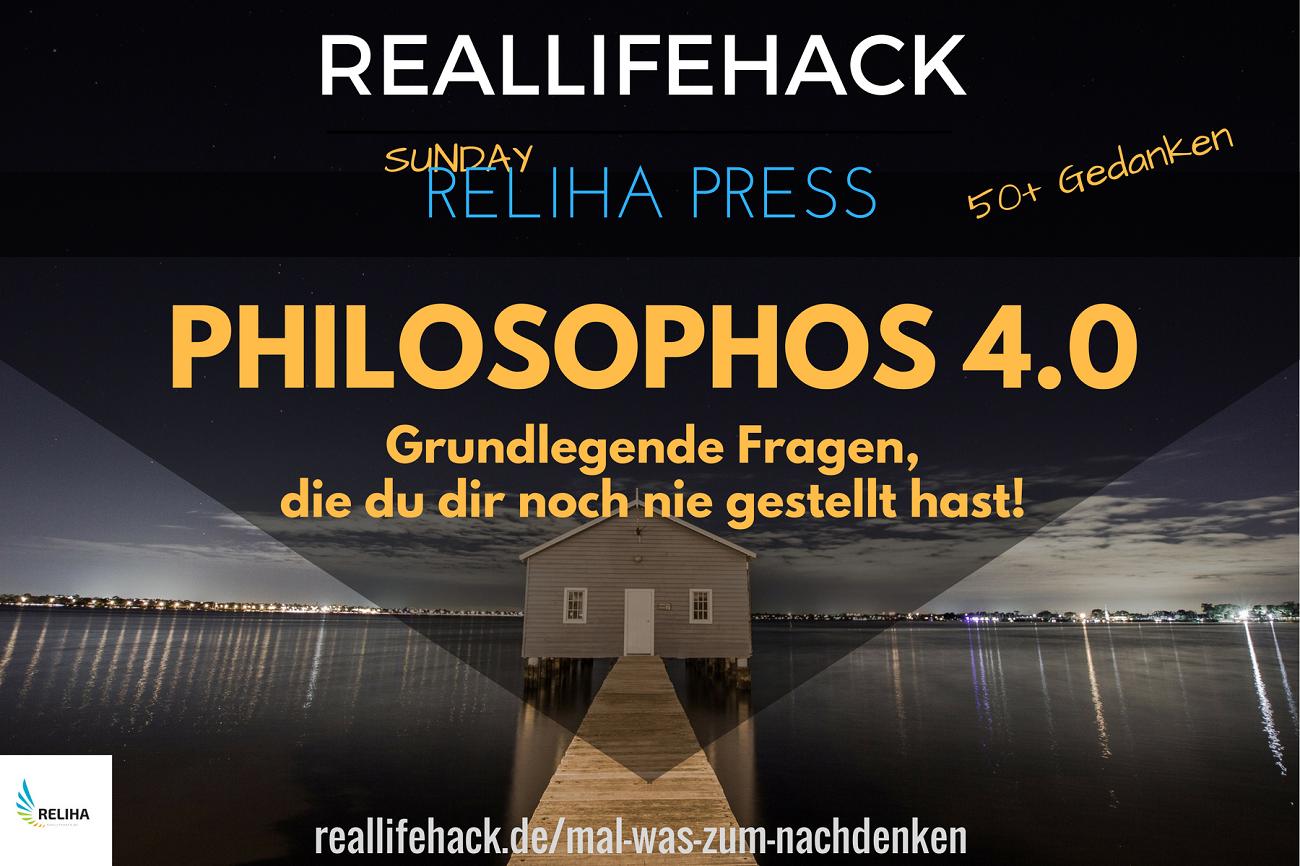 Mehr als 50 Philosophische Fragen zum Nachdenken - Reallifehack.de