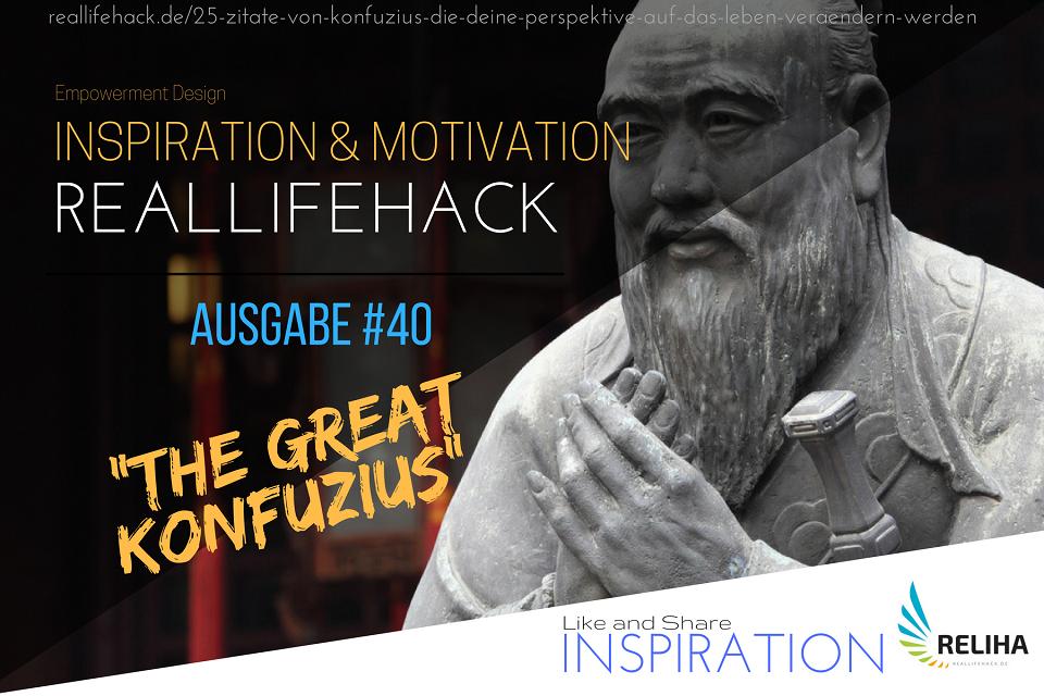 25 Zitate von Konfuzius, die deine Perspektive auf das Leben verändern werden
