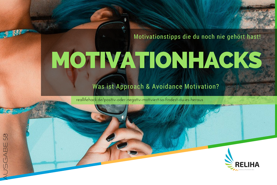 Positiv oder negativ motiviert? – So findest du es heraus