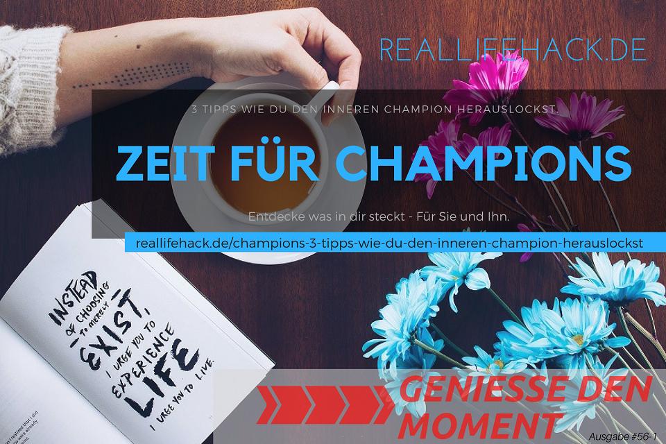 Champions – 3 Tipps wie du den Inneren Champion herauslockst.